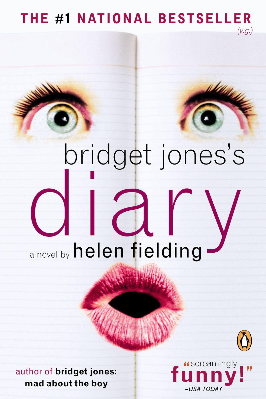 Bridget Jones's Diary, by Helen Fielding