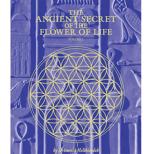 The Ancient Secret of the Flower of Life, Vol. 1, Drunvalo Melchizedek (1990)