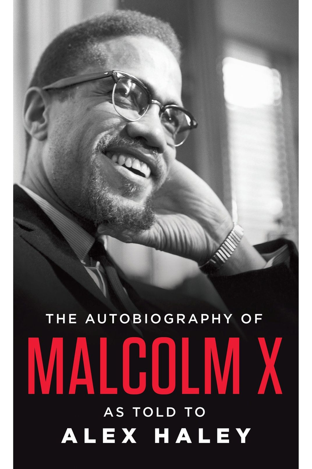 """The Autobiography of Malcolm X,"" by Malcolm X and Alex Haley"
