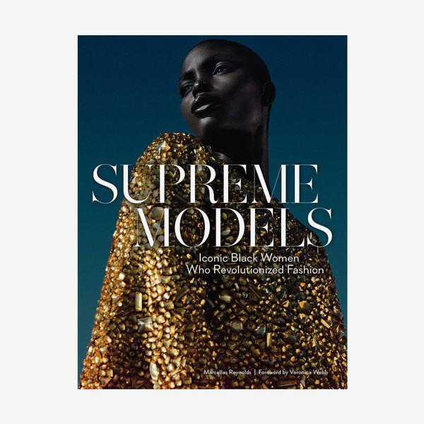 'Supreme Models: Iconic Black Women Who Revolutionized Fashion'