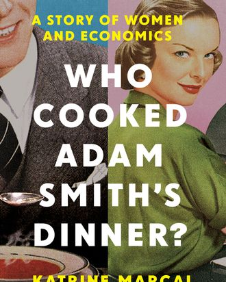 <em>Who Cooked Adam Smith's Dinner?</em>