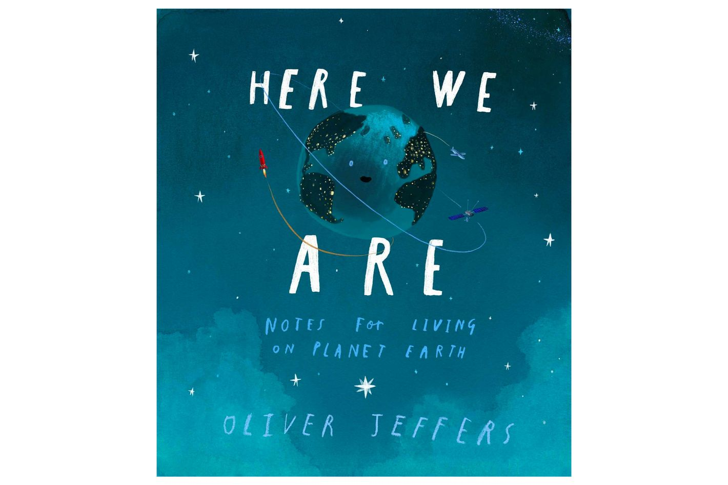 """Here We Are: Notes for Living on Planet Earth,"" by Oliver Jeffers"