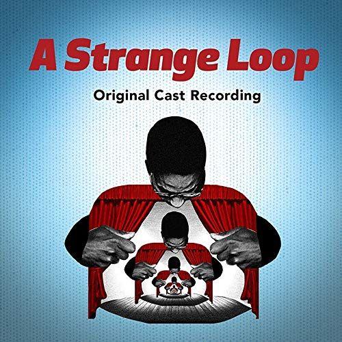 'A Strange Loop' Original Cast Recording