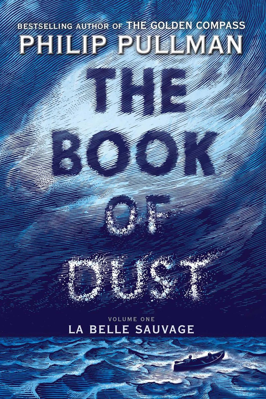 The Book of Dust: La Belle Sauvage, by Philip Pullman