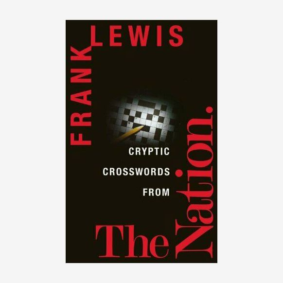 Cryptic Crosswords From the Nation, by Frank Lewis