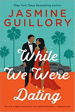 While We Were Dating by Jasmine Guillory (July 13)