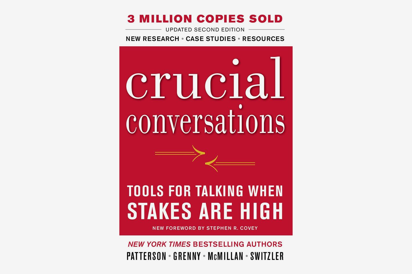 <em>Crucial Conversations Tools for Talking When Stakes Are High</em>