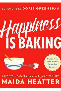 Happiness Is Baking, by Maida Heatter