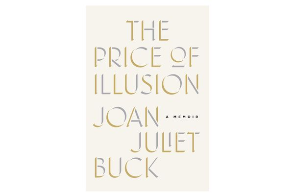 The Price of Illusion by Joan Juliet Buck