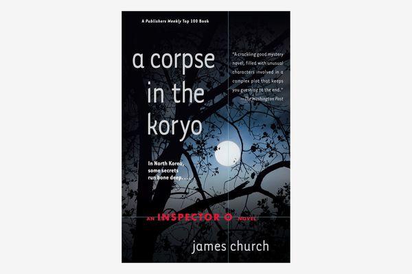 A Corpse in the Koryo: An Inspector O Novel