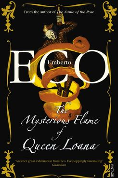 The Mysterious Flame of Queen Loana by Umberto Eco