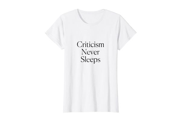 Criticism Never Sleeps Tee