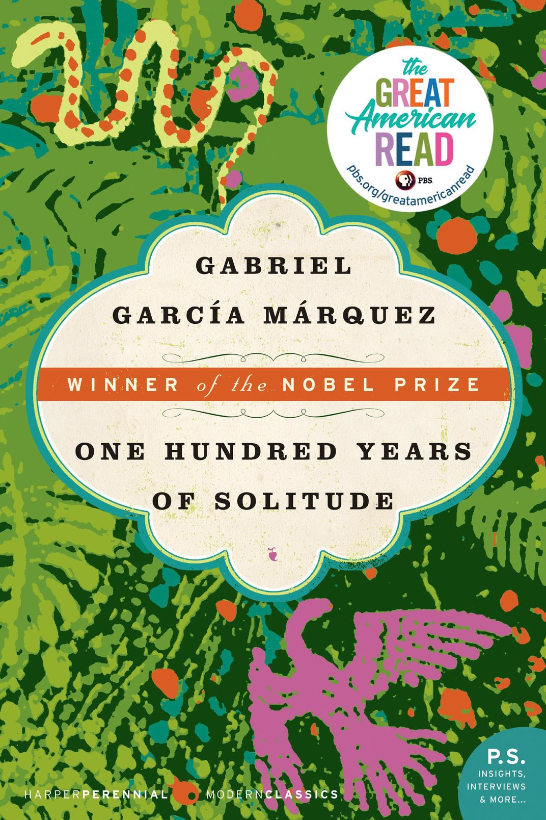 One Hundred Years of Solitude, by Gabriel Garcia Márquez