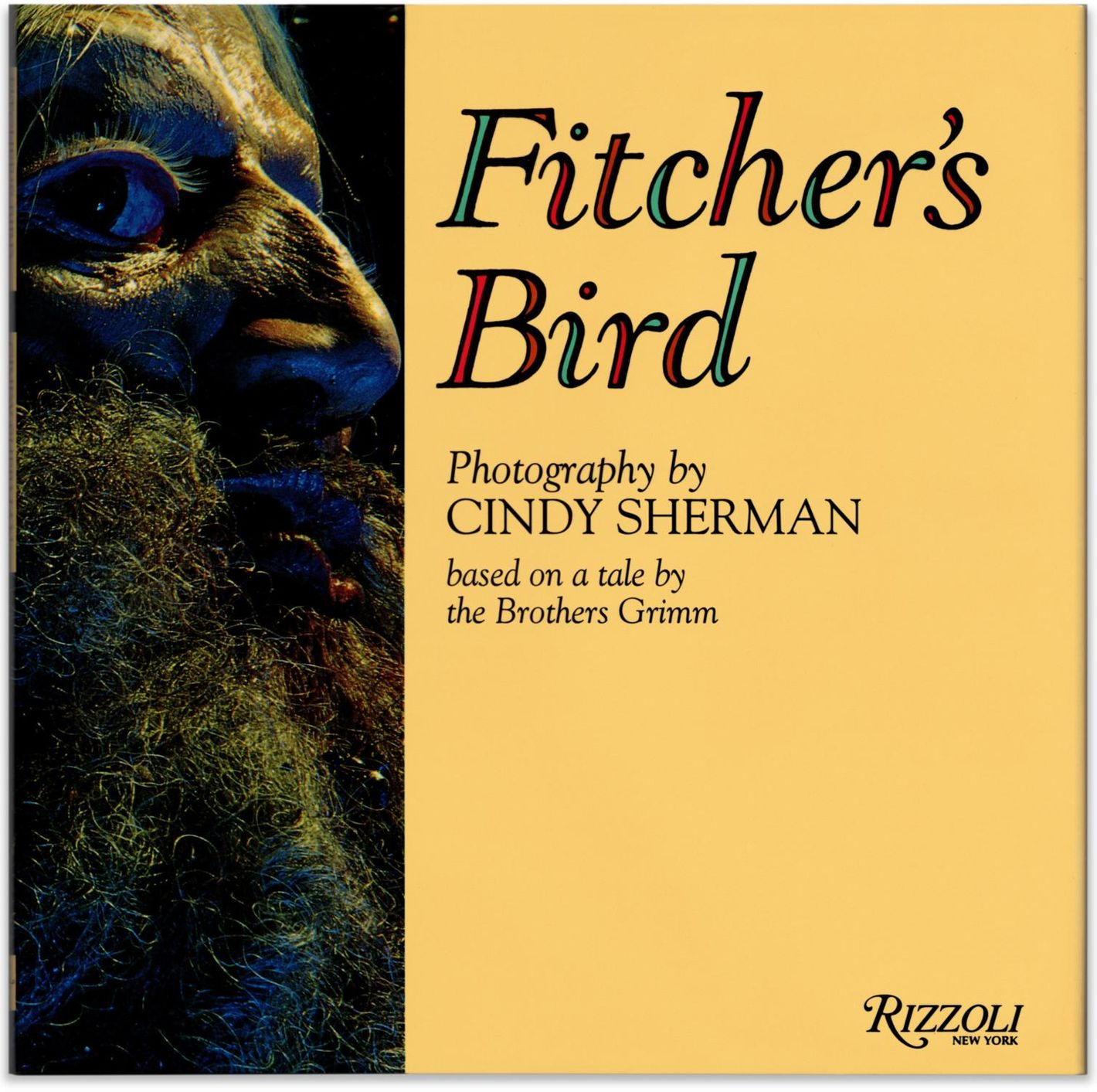 Fitcher's Bird, photographs by Cindy Sherman