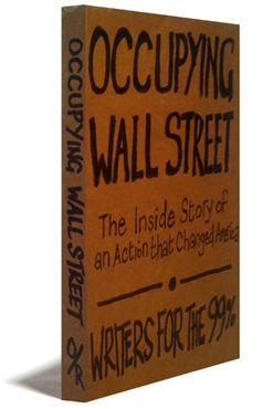 Occupy Wall Street: The Book