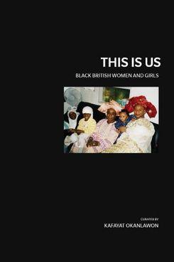 This is Us: Black British Women and Girls