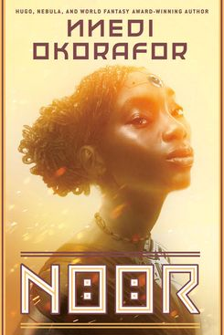 Noor by Nnedi Okorafor