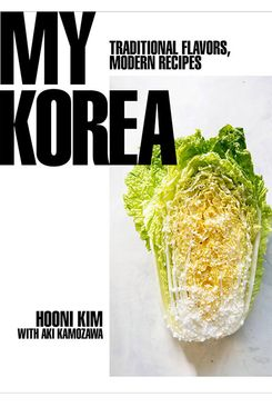 My Korea, by Hooni Kim