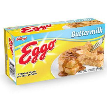What's the opposite of leggo my Eggo?