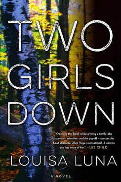 Two Girls Down, by Louisa Luna