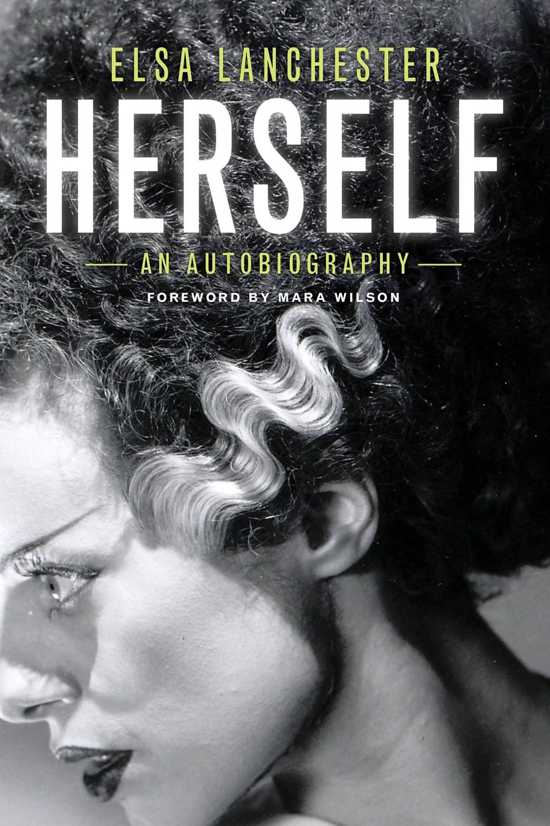 <em>Herself</em> by Elsa Lanchester, foreword by Mara Wilson