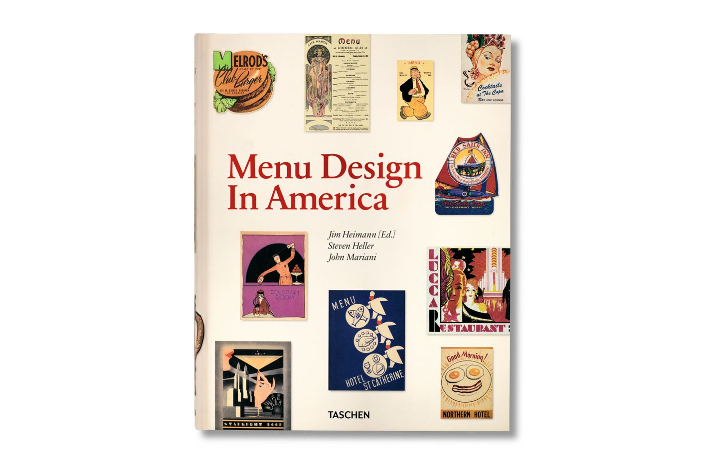 <em>Menu Design in America, 1850–1985</em>, by Jim Heiman