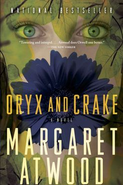 Oryx and Crake by Margaret Atwood (2003)