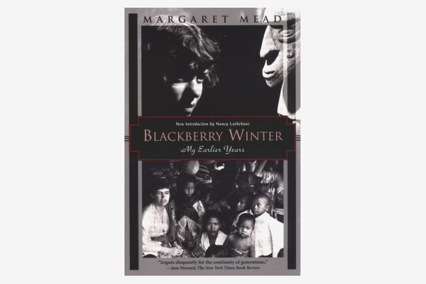 Blackberry Winter: My Earlier Years by Margaret Mead