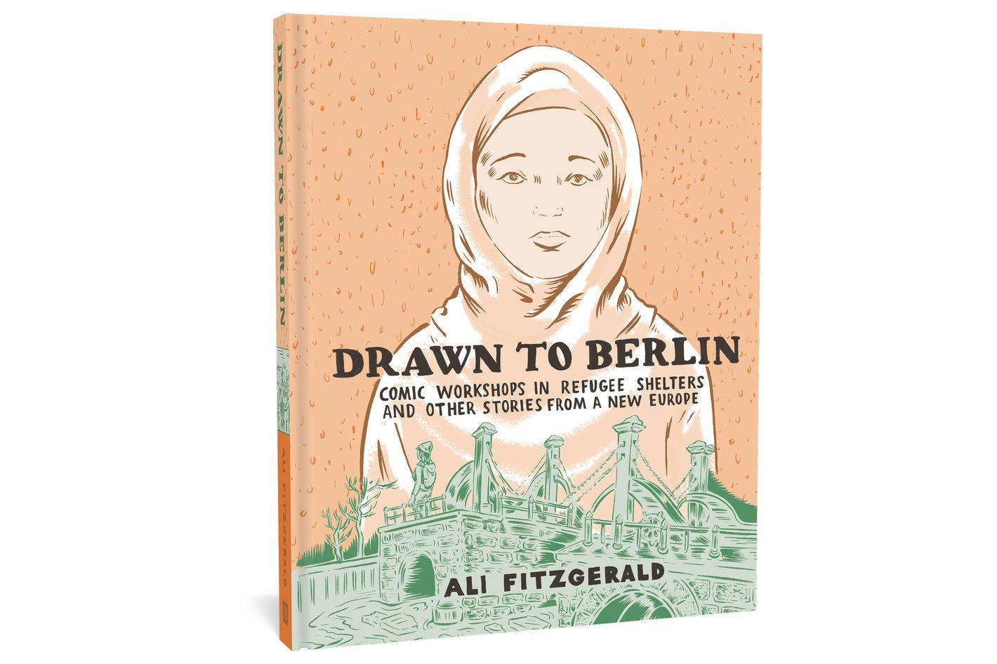 <em>Drawn to Berlin</em>, by Ali Fitzgerald