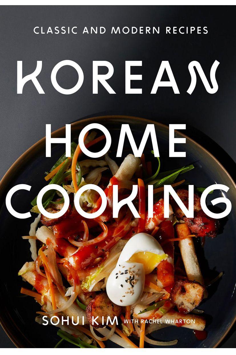 6. <em>Korean Home Cooking</em>, by Sohui Kim
