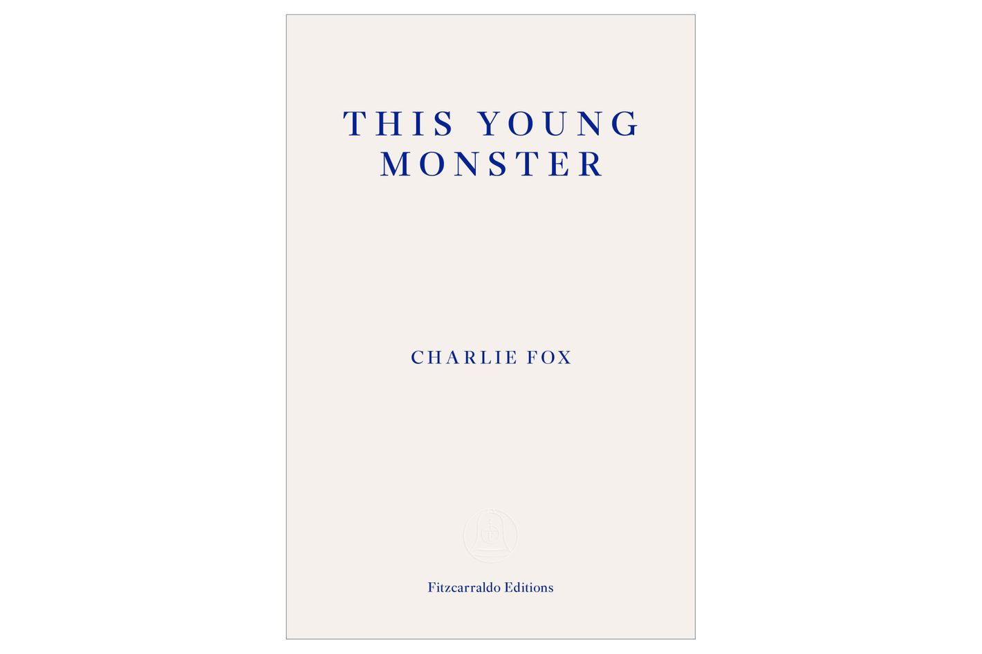 The Young Monster by Charlie Fox