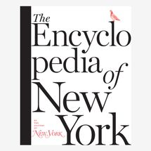 'The Encyclopedia of New York,' by the Editors of 'New York' Magazine