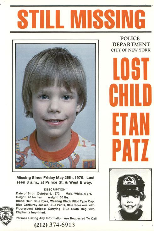 In this 1979 photo provided by the New York City Police Department shows a missing child poster for Etan Patz. New York City Police and the FBI began digging up a New York basement Thursday, April 19, 2012 for the remains of the 6-year-old boy whose 1979 disappearance on his way to school drew helped launch a missing children's movement that put kids' faces on milk cartons.In this 1979 photo provided by the New York City Police Department shows a missing child poster for Etan Patz. New York City Police and the FBI began digging up a New York basement Thursday, April 19, 2012 for the remains of the 6-year-old boy whose 1979 disappearance on his way to school drew helped launch a missing children's movement that put kids' faces on milk cartons. (AP Photo/New York City Police Department)