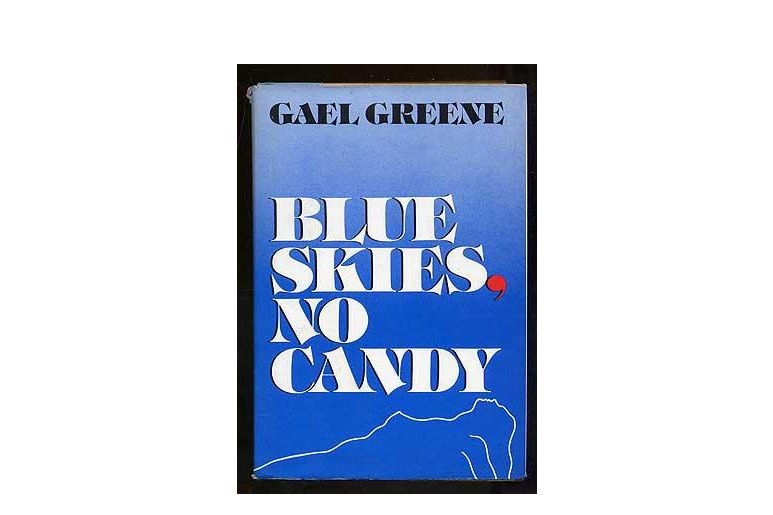 """Blue Skies, No Candy,"" by Gael Greene"