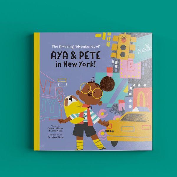 Les aventures étonnantes d'Aya et Pete à New York!  (Relié)