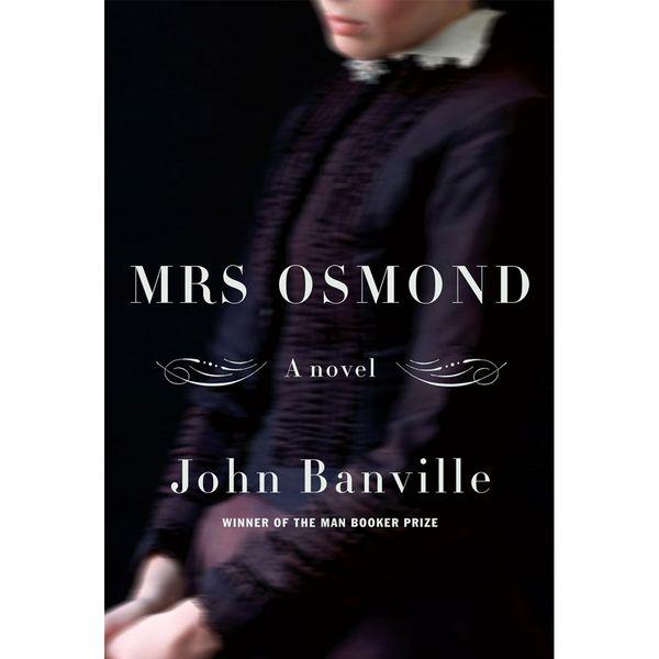 Mrs. Osmond – John Banville