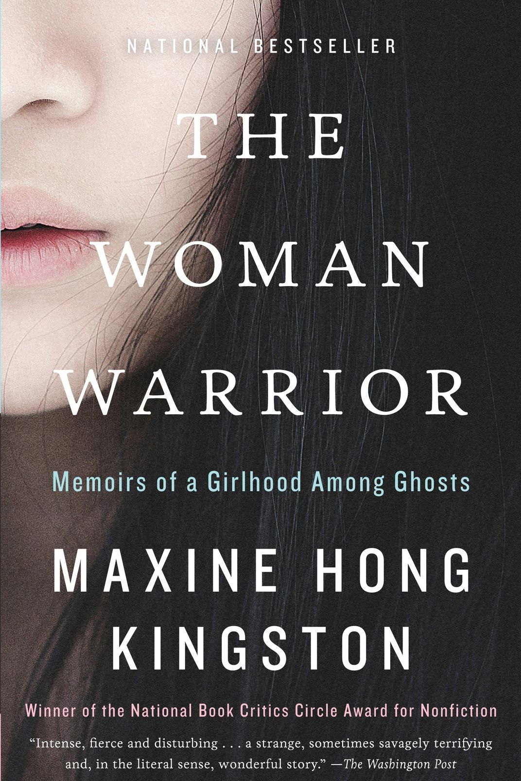 The Woman Warrior, by Maxine Hong Kingston