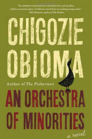 An Orchestra of Minorities, by Chigozie Obioma (Little, Brown, Jan. 8)
