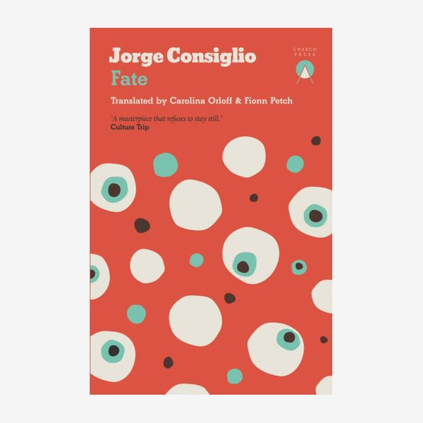 'Fate,' by Jorge Consiglio (translated by Carolina Orloff and Fionn Petch)