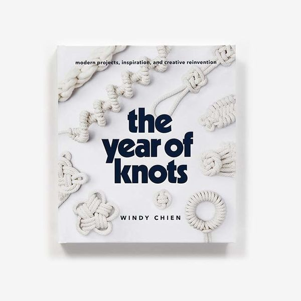'The Year of Knots: Modern Projects, Inspiration, and Creative Reinvention'
