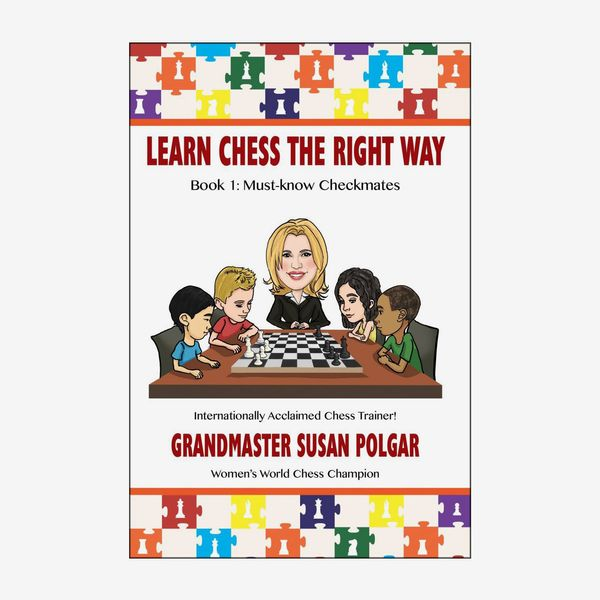 'Learn Chess the Right Way: Book 1: Must-know Checkmates,' by Susan Polgar