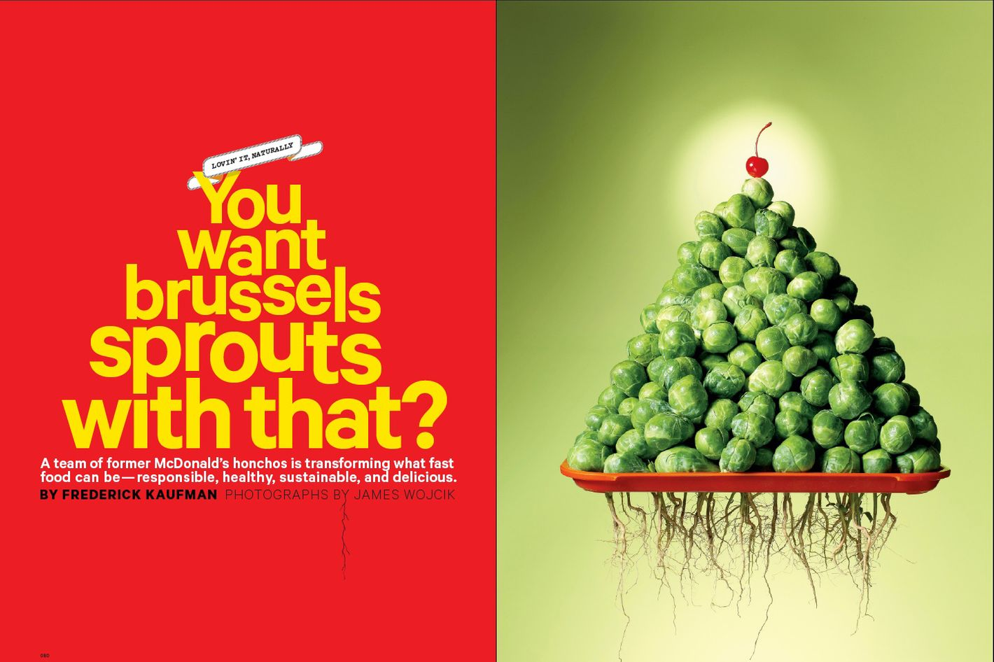 Sprouts, sprouts, let it all out.