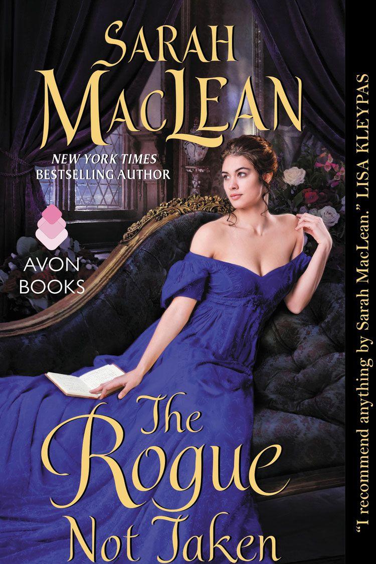 <em>The Rogue Not Taken</em> by Sarah MacLean