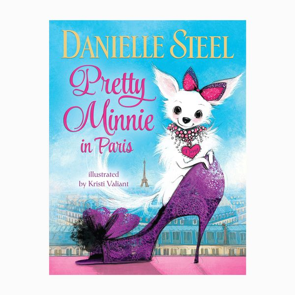 Pretty Minnie in Paris by Danielle Steele, illust. Kristi Valiant
