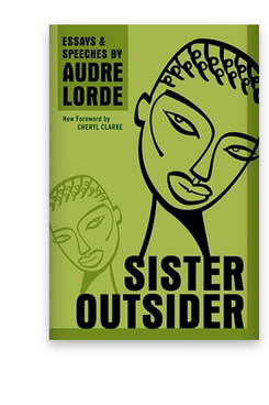 Sister Outsider: Essays and Speeches by Audre Lorde