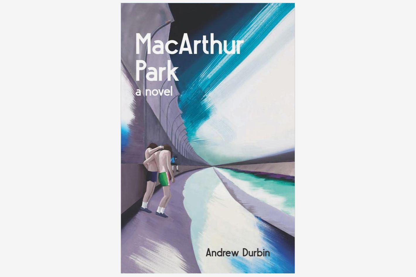 MacArthur Park by Andrew Durbin