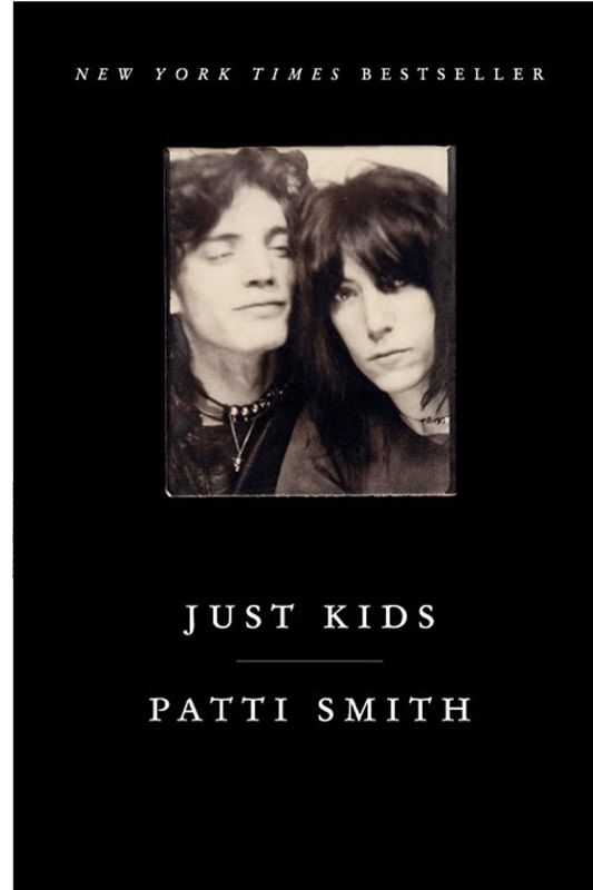 <em>Just Kids</em> by Patti Smith