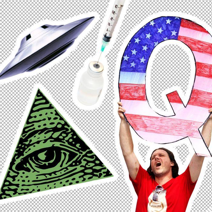 UFOs, the Illuminati, anti-vaxxers, QAnon.