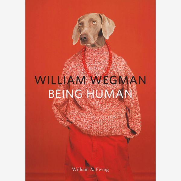 William Wegman: Être humain