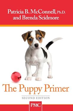 The Puppy Primer, by Patricia B. McConnell and Brenda Scidmore